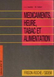 Medicaments heures tabac et alimentation - Couverture - Format classique