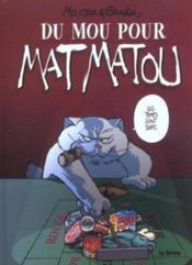 Matmatou T.5 ; Du Mou Pour Matmatou - Couverture - Format classique