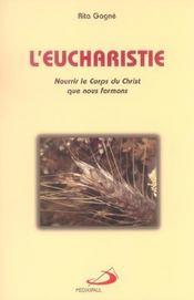 L'eucharistie ; nourrir le corps du christ que nous formons - Intérieur - Format classique