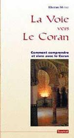La voie vers le coran - Intérieur - Format classique