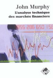 Vente livre :  L'analyse technique des marches financiers  - Murphy J - Murphy John J.