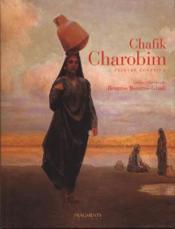 CHAFIK CHAROBIM. Peintre égyptien - Couverture - Format classique