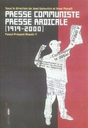 Presse communiste, presse radicale , 1919-2000 ; passé, présent, avenir ? - Intérieur - Format classique
