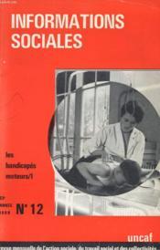 Informations Sociales - Les Handicapes Moteur/1 - N°112 - 23 Annee - Couverture - Format classique