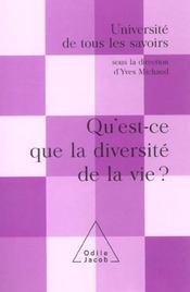Qu'Est-Ce Que La Diversite De La Vie ? - Intérieur - Format classique