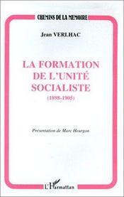 La formation de l'unité socialiste, 1898-1905 - Intérieur - Format classique