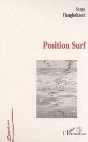 Position Surf - Intérieur - Format classique
