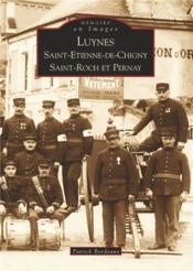 Luynes, Saint-Etienne-de-Chigny, Saint-Roch et Pernay - Couverture - Format classique