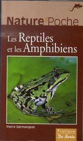 Les reptiles et les amphibiens - Intérieur - Format classique