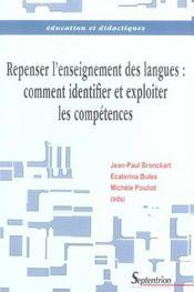 Repenser L Enseignement Des Langues. Comment Identifier Et Exploiter Les Competences - Intérieur - Format classique