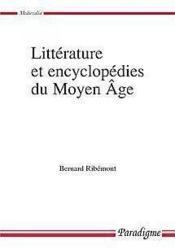 Littérature et encyclopédies du Moyen Âge - Couverture - Format classique