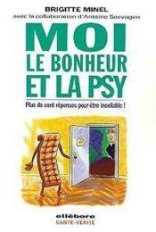 Moi. Le Bonheur Et La Psy - Couverture - Format classique