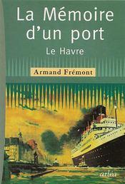 Memoire D'Un Port (La) - Intérieur - Format classique