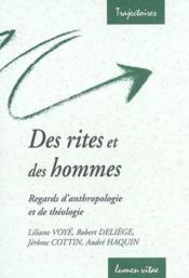 Des Rites Et Des Hommes. Regards D'Anthropologie Et De Theologie. Trajectoires N 14 - Couverture - Format classique