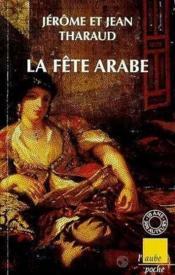 La fete arabe - Couverture - Format classique