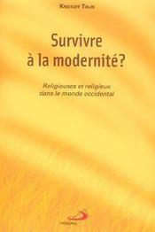 Survivre a la modernite ? religieuses et religieux dans le monde occidental - Intérieur - Format classique