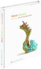 Marie ducate 1983-2004, art et arts deco - Intérieur - Format classique