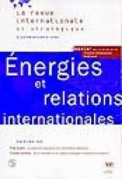 Energie Et Relations Internationales. Revue Internationale Et Strategique N 29-1998 - Couverture - Format classique
