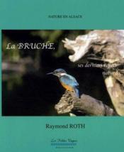 La Bruche, ses derniers reflets naturels... - Couverture - Format classique