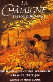 La châtaigne ; trésor d'automne - Couverture - Format classique