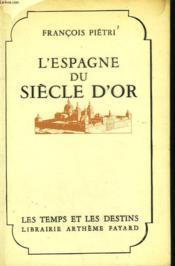 L'Espagne Du Siecle D'Or. - Couverture - Format classique