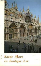 Saint Marc. La Basilique D'Or. - Couverture - Format classique