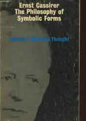 The Philosophy Of Symbolic Forms Volume Two: Mysthical Thought - Couverture - Format classique