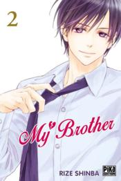 Vente livre :  My brother T.2  - Rize Shinba