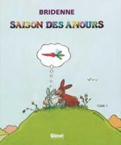 La Saison Des Amours ; L'Integrale - Couverture - Format classique