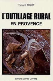 Histoire De L'Outillage Rural - Couverture - Format classique