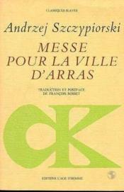 Messe Pour La Ville D'Arras - Couverture - Format classique