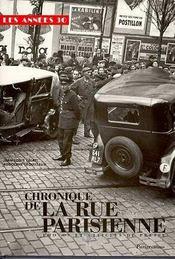 Les Annees 30 ; Chronique De La Rue Parisienne - Intérieur - Format classique