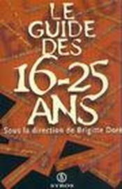 Le Guide Des 16-25 Ans - Couverture - Format classique