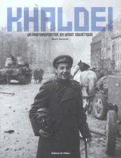 KHALDEI une reporter en Union Soviétique - Intérieur - Format classique
