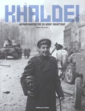 KHALDEI une reporter en Union Soviétique - Couverture - Format classique