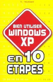 Bien Utiliser Windows Xp - Intérieur - Format classique