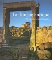 La Tunisie Antique De Hannibal A Saint Augustin - Intérieur - Format classique