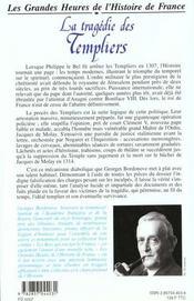 Les Grandes Heures De L'Histoire De France: La Tragedie Des Templiers - 4ème de couverture - Format classique