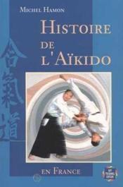 Histoire De L'Aikido En France - Couverture - Format classique