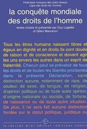 La conquête mondiale des droits de l'homme ; présentation des textes fondamentaux - Intérieur - Format classique