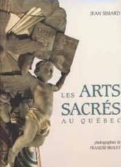 Arts Sacres Au Quebec - Couverture - Format classique