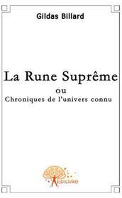 La rune suprême ; chroniques de l'univers connu - Couverture - Format classique