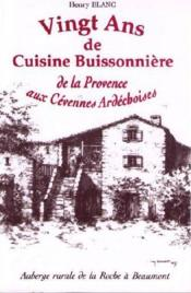 Vingt ans de cuisine buissonière ; de la Provence aux Cévennes ardéchoises - Couverture - Format classique