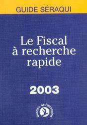 Le Fiscal A Recherche Rapide 2003 - Intérieur - Format classique