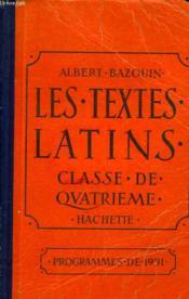 Les Textes Latins. Classe De Quatrieme. Programmes De 1931. - Couverture - Format classique