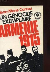 Un Genocide Exemplaire - Armenie 1915 - Couverture - Format classique
