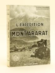 L'expédition au Mont Ararat [ Livre dédicacé par l'auteur ] - Couverture - Format classique