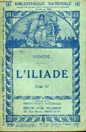 L'Illiade Tome 4. - Couverture - Format classique