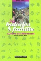 30 Balades En Famille Autour Des Merveilles - Intérieur - Format classique