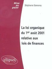 La Loi Organique Du 1er Aout 2001 Relative Aux Lois De Finances - Intérieur - Format classique